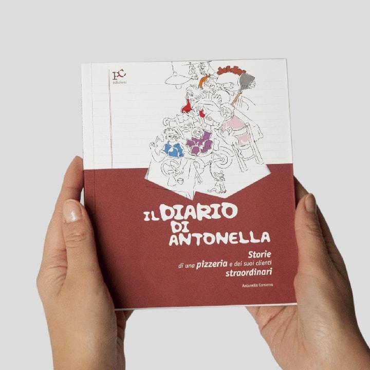Libro Il diario di Antonella. Storie di una pizzeria - Narrativa per bambini e adulti PxC Edizioni Editoria Made in Puglia