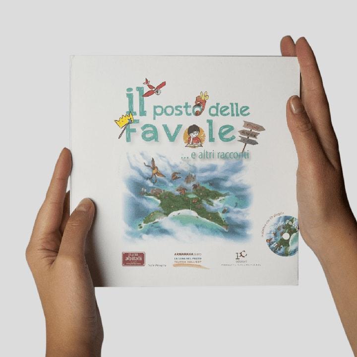 Libro Il posto delle favole con CD-ROM Audio - Racconti e favole per bambini PxC Edizioni Editoria Made in Puglia