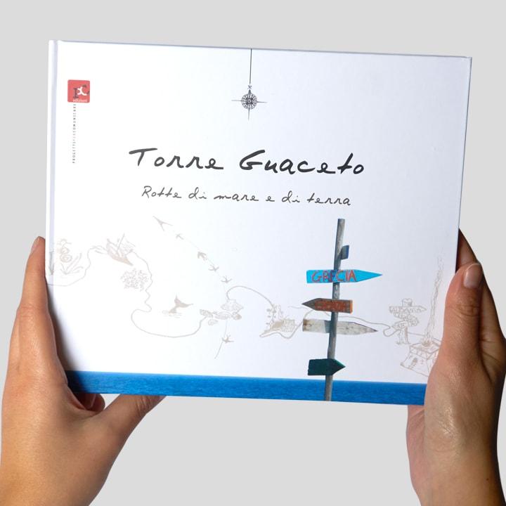 Libro Torre Guaceto. Rotte di mare e di terra - Racconti di viaggio in Puglia PxC Edizioni Editoria Made in Puglia